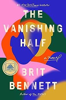 The Vanishing Half: A Novel by [Brit Bennett]