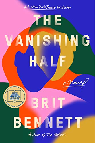 Compare Textbook Prices for The Vanishing Half: A Novel  ISBN 9780525536291 by Bennett, Brit