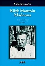 Kürk Mantolu Madonna: Bütün Yapıtları