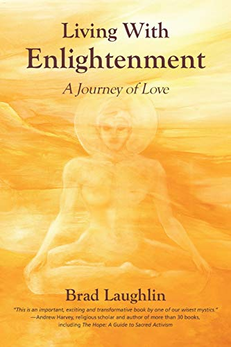 Living With Enlightenment: A Journey of Love