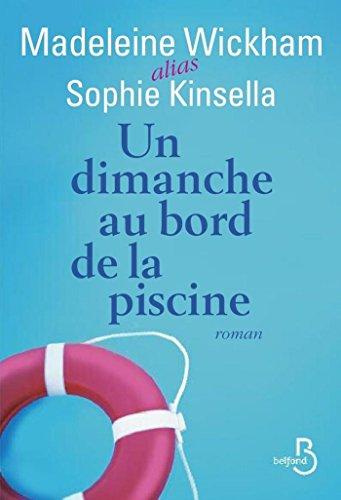 Un dimanche au bord de la piscine (Roman) (French Edition)
