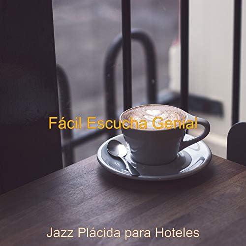 Jazz Plácida para Hoteles
