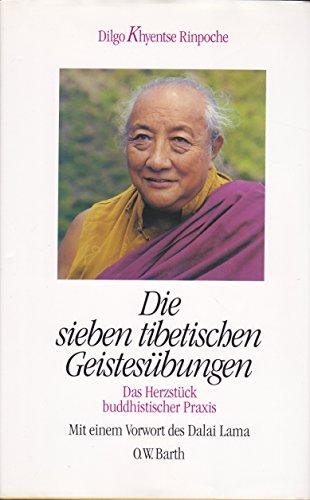 Die sieben tibetischen Geistesübungen