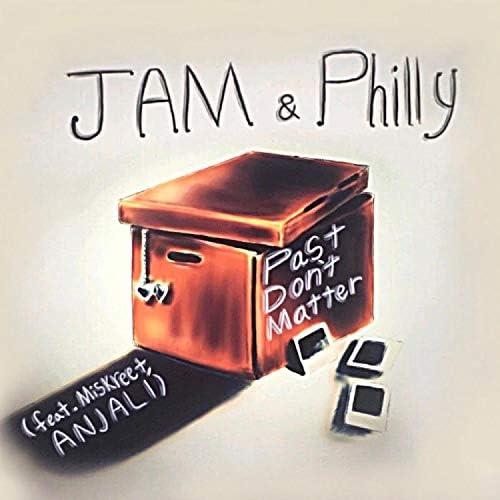 JAM & Philly feat. Miskreet & Anjali