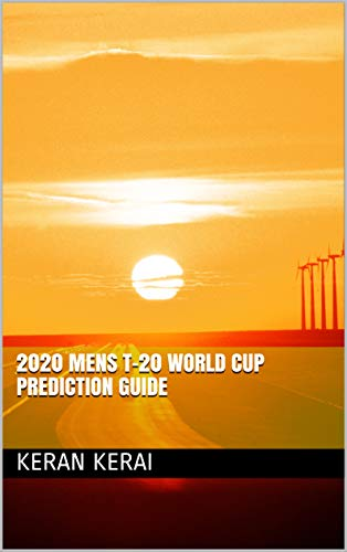 2020 Mens T-20 World Cup Prediction Guide (Cricket)
