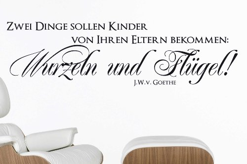W165 (97x28cm) creme - Zwei Dinge sollen Kinder von Ihren Eltern bekommen: Wurzeln und Flügel - Goethe - Wandtattoo Sprüche Zitate Wandaufkleber