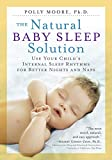 The Natural Baby Sleep Solution:...