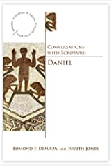 Conversations with Scripture: Daniel: The Book of Daniel (Anglican Association of Biblical Scholars Study) Kindle Edition
