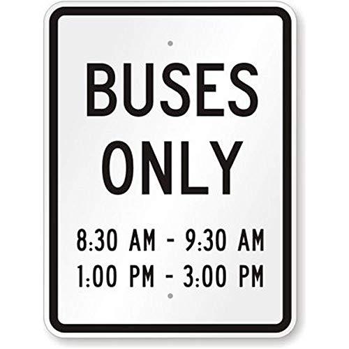 HNNT Metal Sign 8x12 inches Alleen nieuwe bussen [Aangepaste tijd toevoegen], Engineer Grade