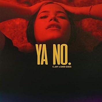 Ya No (feat. Dani Goes)