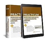 Practicum Propiedad Horizontal y Arrendamientos Urbanos 2020 (Papel + e-book)