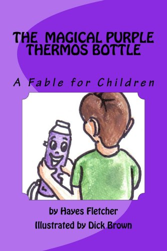 The Magical Purple Thermos Bottle