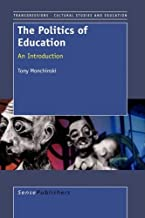 The Politics of Education: An Introduction (Transgressions: Cultural Studies and Education)