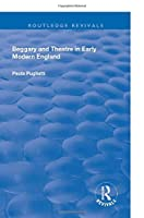 Beggary and Theatre in Early Modern England (Routledge Revivals)