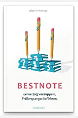 Bestnote: Lernerfolg verdoppeln, Prüfungsangst halbieren Taschenbuch