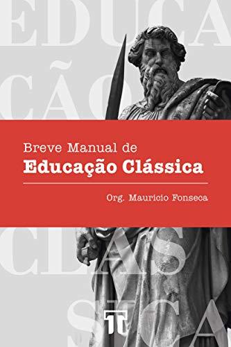 Breve Manual de Educação Clássica