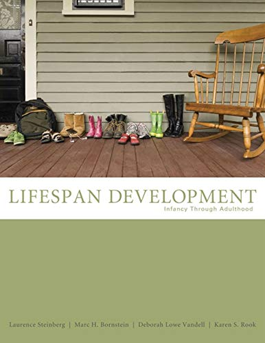 Compare Textbook Prices for Lifespan Development: Infancy Through Adulthood PSY 232 Developmental Psychology 1 Edition ISBN 9780618721566 by Laurence Steinberg,Marc H. Bornstein,Deborah Lowe Vandell,Karen S. Rook