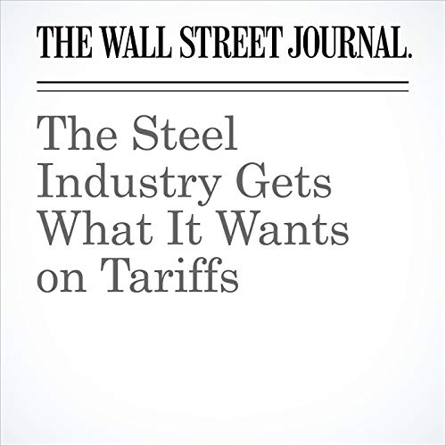 The Steel Industry Gets What It Wants on Tariffs copertina