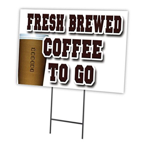Fresh Brewed Coffee to go 45,7 x 61 cm Yard Sign & dem Spiel Outdoor Kunststoff Coroplast Fenster