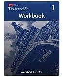 T'es Branche? Workbook Level 1
