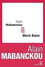 Black bazar d'Alain Mabanckou