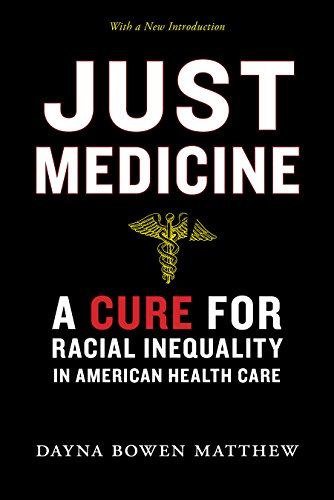Just Medicine: A Cure for Racial...