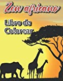 Zen africano Libro de Colorear: Libro para colorear con retratos de mujeres africanas, paisajes y animales de África (Diseños antiestrés para la relajación)