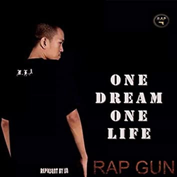 One Dream One Life