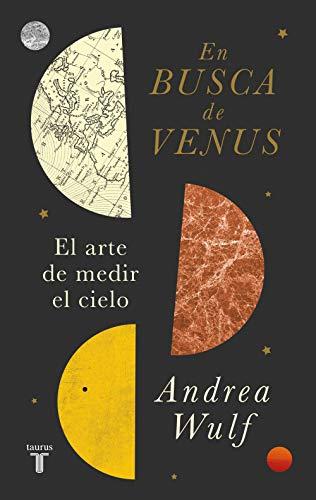 En busca de Venus: El arte de medir el cielo (Ciencia)