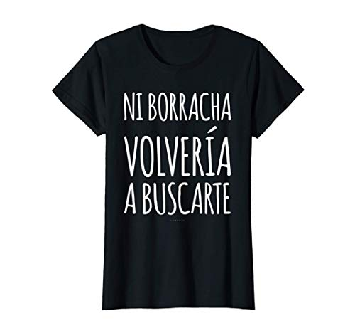 Mujer Camisetas Mujer Divertidas Manga Corta Ni Borracha Volvería Camiseta