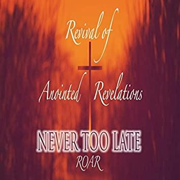 Never Too Late (feat. Goodwin George & Jickson V George)