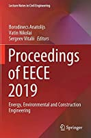 Proceedings of EECE 2019: Energy, Environmental and Construction Engineering (Lecture Notes in Civil Engineering, 70)