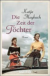 Die Zeit der Töchter: Roman (Mütter und Töchter, Band 2)