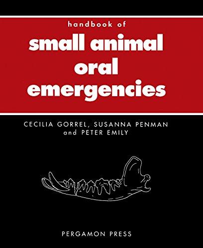 Handbook of Small Animal Oral Emergencies (Pergamon Veterinary Handbook) (English Edition)