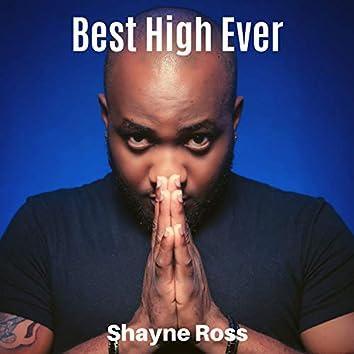 Best High Ever