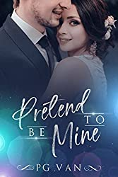 Book Cover of PRETEND TO BE MINE new release