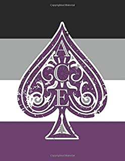 ACE: Asexual Pride Flag Ace of Spades Notebook - 8.5 x 11 (College Ruled)
