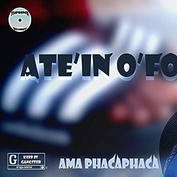Ama Phaca Phaca (feat. Ate'in'ofour)