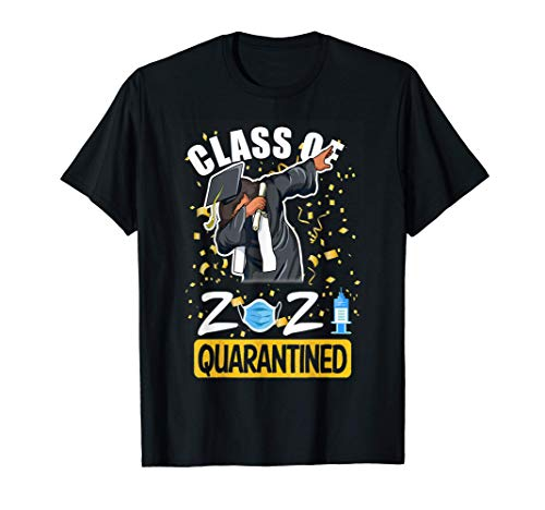 Class Of 2021 Quarantined Funny Tee College Graduation Gift T-Shirt