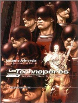 Les Technopères, Tome 4 : Halkattraz, l'étoile des bourreaux de Alexandro Jodorowsky ,Fred Beltran,Zoran Janjetov ( 20 novembre 2002 )