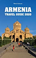 Armenia Travel Guide 2020