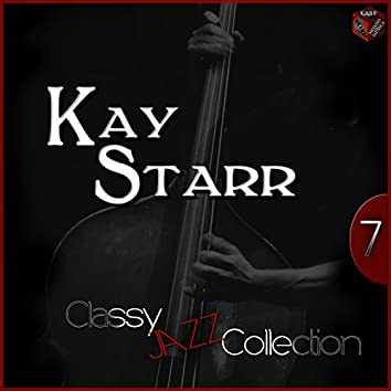 Classy Jazz Collection: Kay Starr, Vol. 7