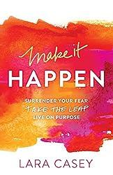 Make it Happen by Lara Casey - Summer Reading List