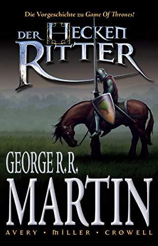 George R. R. Martin: Der Heckenritter Graphic Novel, Bd. 1
