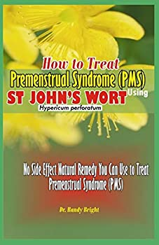 How to Treat Premenstrual Syndrome  PMS   No Side Effect Natural Remedy you can use to Treat Premenstrual Syndrome  PMS