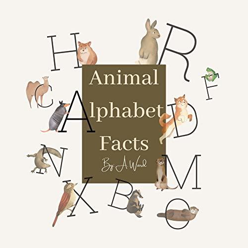 Animal Alphabet Facts- Children's book
