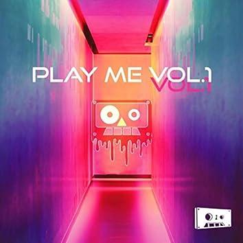 Play Me, Vol. 1