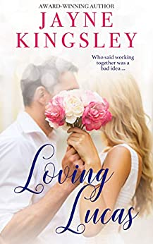 Loving Lucas by [Jayne Kingsley]
