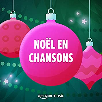 Noël en chansons