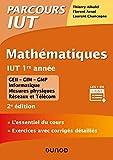 Mathématiques IUT 1re année - 2e éd. - L'essentiel du cours, exercices avec corrigés détaillés